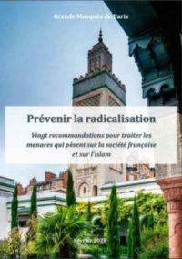 Prévenir la radicalisation : Les vingt recommandations de la Grande mosquée de Paris